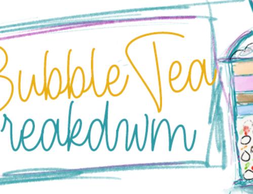 Bubble Tea Breakdown